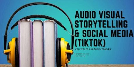 Audio Visual Storytelling & Social Media (TikTok) tickets