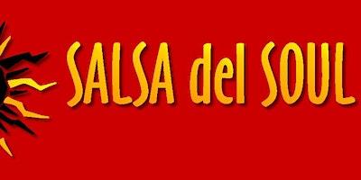 Salsa del Soul , Latin dance night.