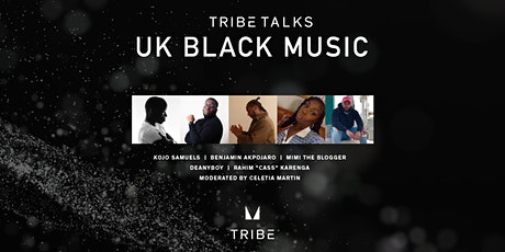 TRIBE TALKS: UK Black Music tickets
