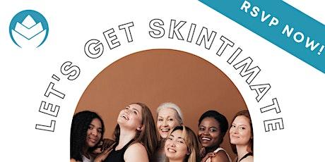 Let's Get Skintimate | Louisiana Virtual Beauty Expo 2021 tickets