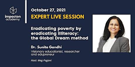 Eradicating poverty by eradicating illiteracy: the Global Dream method tickets