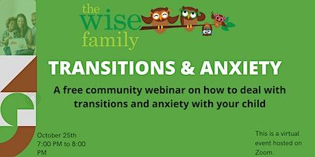 Community Webinar: Transition & Anxiety tickets