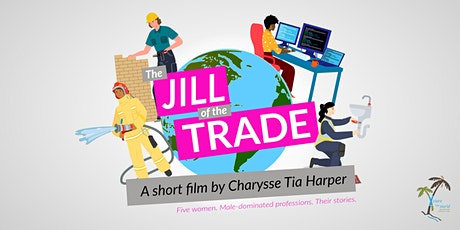 """""""The Jill of the Trade"""" WORLD PREMIERE tickets"""