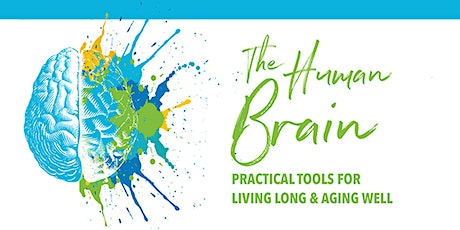 Reinvention Convention: The Human Brain - Practical Tools for Aging Well tickets