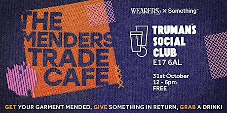 The Menders Trade Café tickets