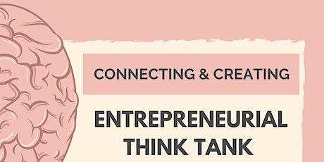 "Entrepreneurial ""Think Tank"" tickets"