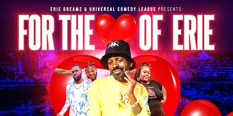 FOR THE  ❤️ OF ERIE COMEDY JAM - 7:30PM SHOW tickets