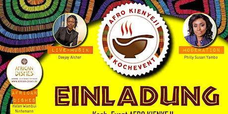 AFRICAN DISHES  KOCH-EVENT + LIVE-ABENDPROGRAMM Tickets