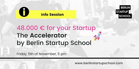 48.000 € for your Startup: The Accelerator by Berlin Startup School  tickets