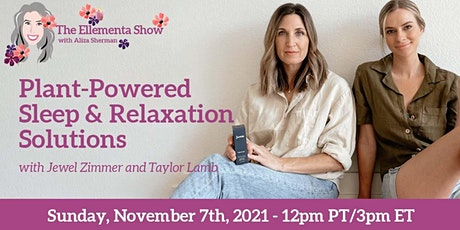 Plant-Powered Sleep & Relaxation Solutions tickets