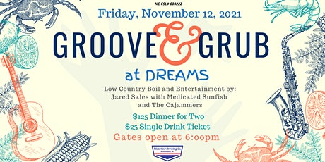 Groove & Grub at DREAMS tickets