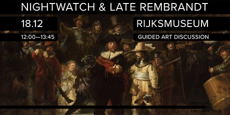 Guided Art Discussion: The Nightwatch and Late Rembrandt tickets