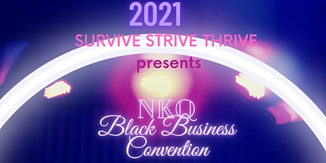 NKQ Awards and Black  Business Convention tickets