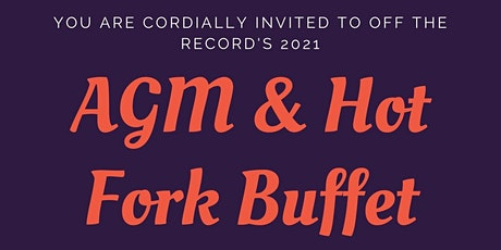 Off The Record, AGM & Hot Fork Buffet tickets