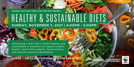 Panel Discussion: Healthy and Sustainable Diets. Live Event at the UN-COP26 tickets