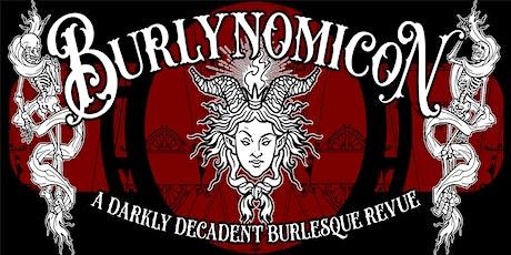BURLYNOMICON - NOVEMBER tickets