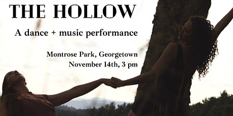 The Hollow: A Dance and Music Performance tickets