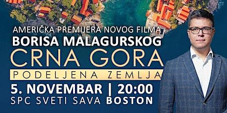 """Američka premijera filma Borisa Malagurskog """"Crna Gora: Podeljena zemlja"""" tickets"""