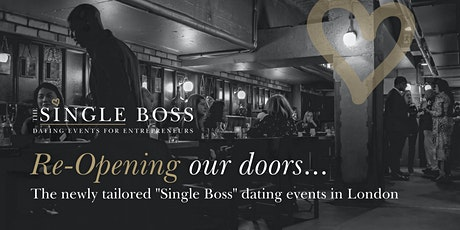 Re-Opening our Doors: The newly tailored Single Boss dating events tickets