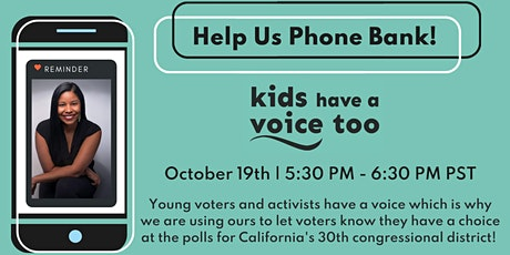 Kids Have A Voice Too Phonebank tickets