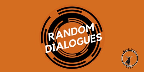 Random Dialogues For Kids tickets