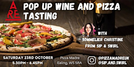 Pop up Wine and Pizza Tasting tickets