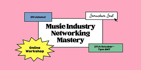 Music Industry Networking Mastery entradas