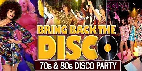 BRING BACK THE DISCO PARTY tickets