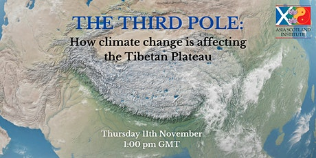 The Third Pole: How climate change is affecting the Tibetan Plateau tickets