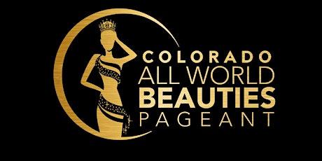 Colorado All World Beauties Pageant Winter Wonderland Charity Gala tickets