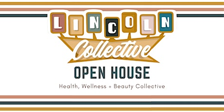 Lincoln Collective Open House tickets