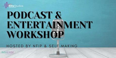 Podcast & Entertainment Workshop tickets