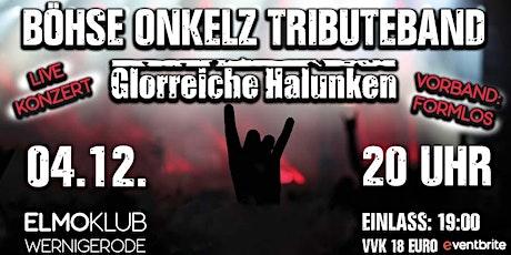 04.12.2021 Böhse Onkelz Tribute | Live Konzert w/ Glorreiche Halunken, Form Tickets