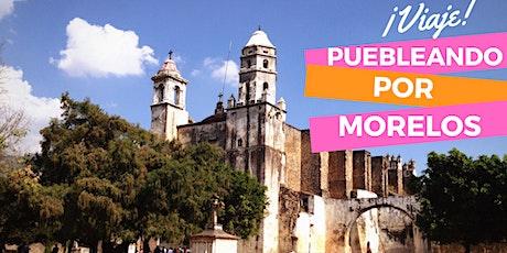 Puebleando por Morelos boletos
