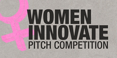 The Women Innovate Pitch Competition tickets