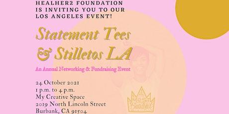 Statement Tees and Stilletos - Los Angeles tickets