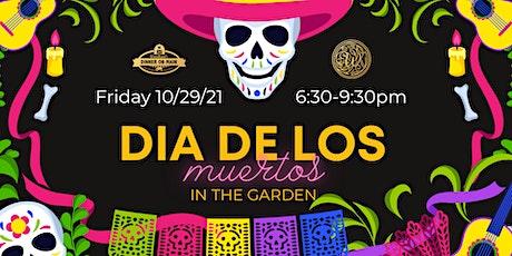 Dia de los Muertos - In the Garden tickets