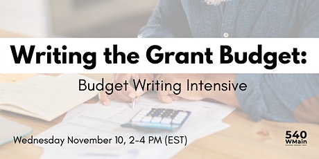 Writing The Grant Budget: Budget Writing Intensive tickets