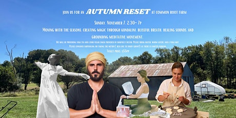 Autumn Reset at Common Root Farm tickets
