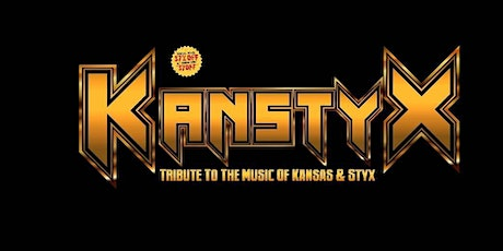 Kanstyx (Experience The sounds of STYX & Kansas LIVE) tickets