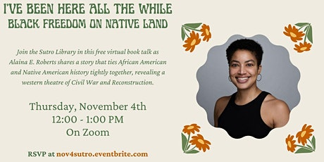 I've Been Here All the While: Black Freedom on Native Land tickets