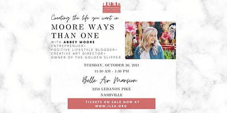 ILEA Nashville October Meeting - Creating the Life you Want tickets