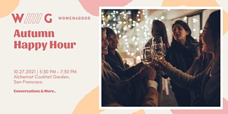 Autumn Happy Hour with Women4Good  - IRL! tickets