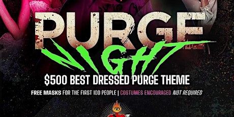 Purge Night with DJ Nick Rockwell and more! tickets