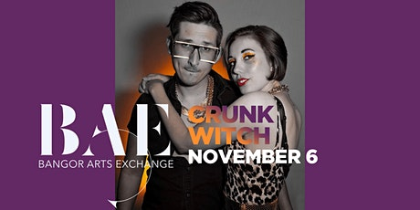 Crunk Witch at the Bangor Arts Exchange tickets