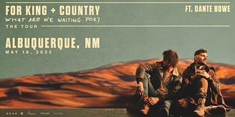 for KING & COUNTRY's 'What Are We Waiting For?' Tour tickets
