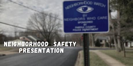 Neighborhood Safety Presentation tickets