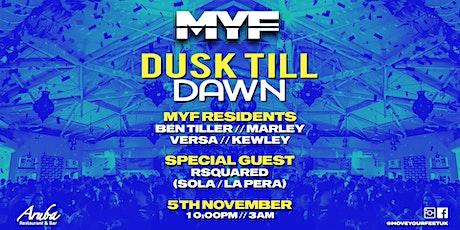MYF Dusk Till Dawn tickets