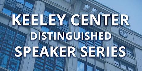Keeley Center Distinguished Speaker Series tickets