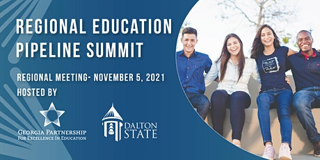 Regional Education Pipeline Summit-Dalton, GA tickets